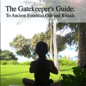 The Gatekeeper's Guide to Ancient Essential Oils and Rituals, book on how to use essential oils,essential oils and aromatherapy kindle ebook,essential oils aromatherapy benefits kindle,the complete book of essential oils and aromatherapy amazon,essential oil combinations aromatherapy amazon,the complete book of essential oils and aromatherapy download,best kindle books on essential oils and aromatherapy,aromatherapy essential oils and their benefits kindle ebook