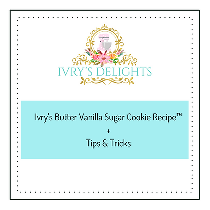 Ivry's Butter Vanilla Sugar Cookie Recipe