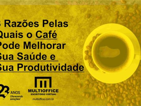 3 Razões Pelas Quais o Café Pode Melhorar Sua Saúde e Sua Produtividade