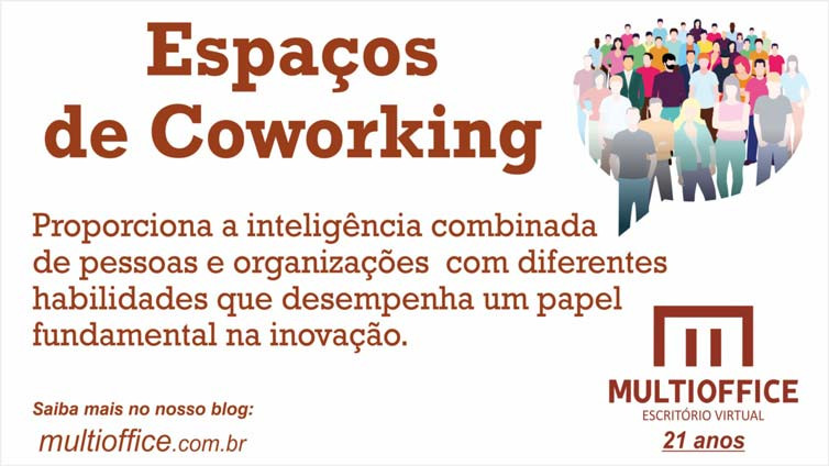 ESPAÇOS de COWORKING proporciona a inteligência combinada de pessoas e organizações com diferentes habilidades e habilidades que desempenha um papel fundamental na inovação. Saiba mais aqui!!!...