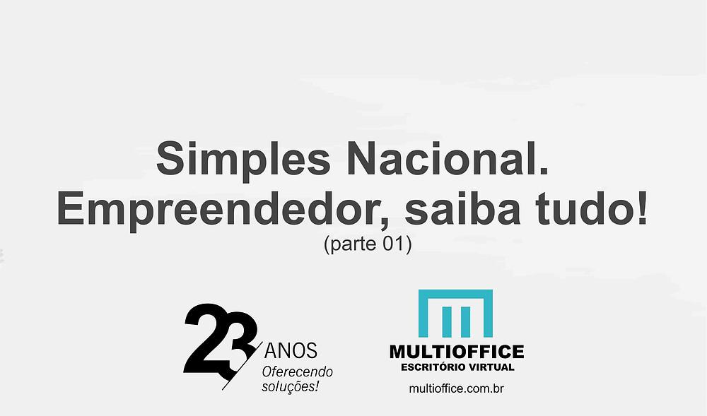 Simples Nacional. Empreendedor, saiba tudo! (parte 01)