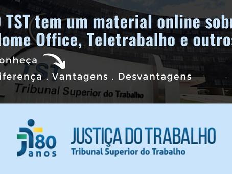TST disponibiliza material online sobre Home Office, Teletrabalho e outros