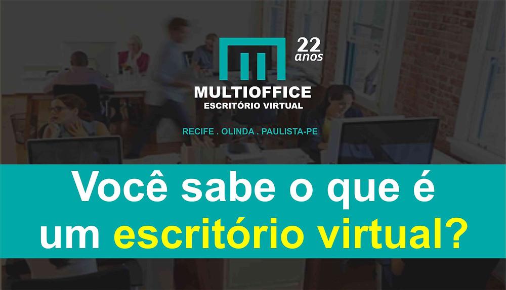 Você sabe o que é um escritório virtual?