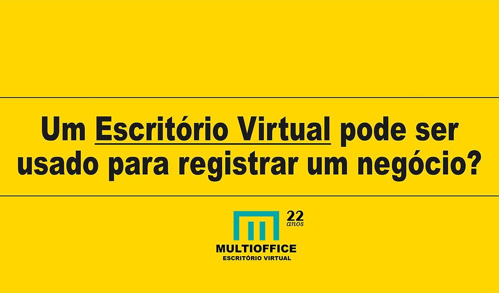 Um Escritório Virtual Pode Ser Usado Para Registrar Um Negócio?... Saiba Mais!