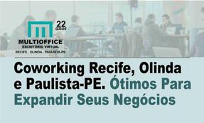 Coworking Recife, Olinda e Paulista-PE. Ótimos Para Expandir Seus Negócios