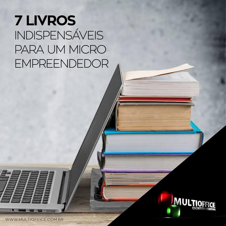 MULTIOFFICE: 7 livros indispensáveis para um micro e pequeno empreendedor