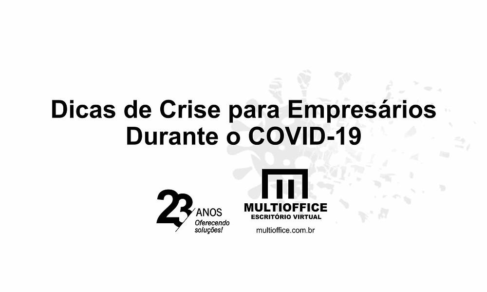 Dicas de Crise para Empresários Durante o COVID-19
