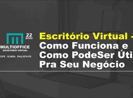 Escritório Virtual em Recife - Aprenda o Que é e Quais São As Suas Vantagens