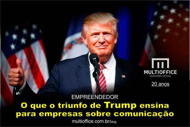O Que o Triunfo de Trump Ensina Para Empresas Sobre Comunicação