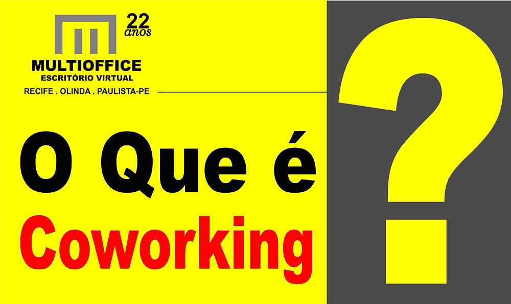 Por Que Escolher Coworking Em Recife, Olinda, Paulista-PE?