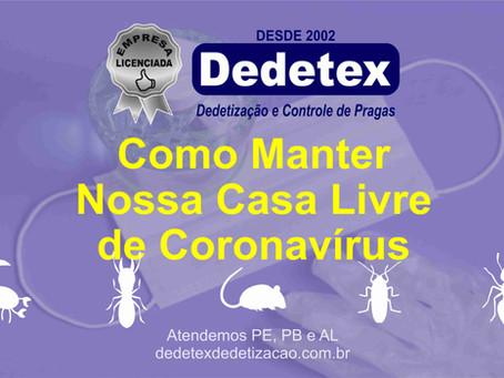 Como Manter Nossa Casa Livre de Coronavírus