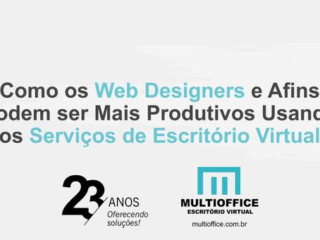 Como os Web Designers e Afins Podem ser Mais Produtivos Usando os Serviços de Escritório Virtual
