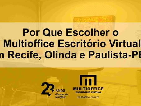 Por Que Escolher o Multioffice Escritório Virtual em Recife, Olinda e Paulista-PE?