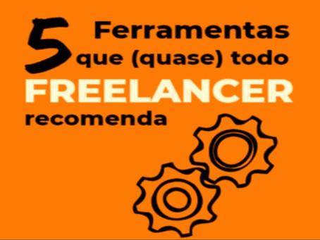 5 Ferramentas Que (quase) Todo Freelancer Recomenda
