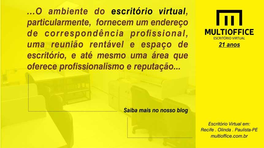 O ambiente do escritório virtual, particularmente,... oferece profissionalismo e reputação... Saiba Mais Aqui!
