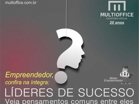 Líderes de sucesso, veja pensamentos comuns entre eles.