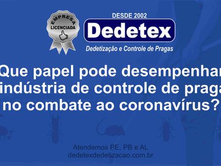 Que papel pode desempenhar a indústria de controle de pragas no combate ao coronavírus?