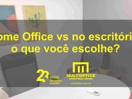 Home Office vs no escritório: o que você escolhe?
