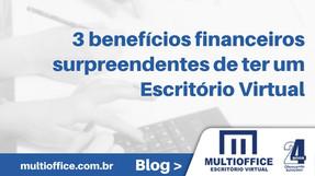 3 benefícios financeiros surpreendentes de ter um Escritório Virtual