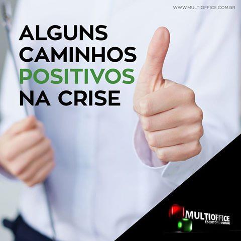 MULTIOFFICE: Caminhos positivos na crise
