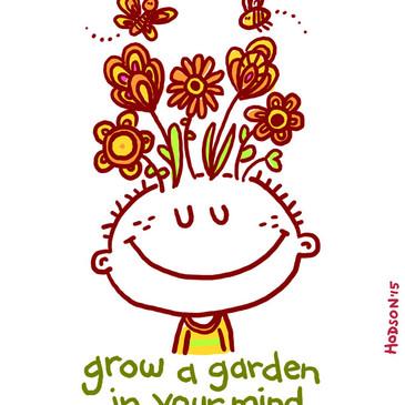 Grow a Garden in Your Mind sketch