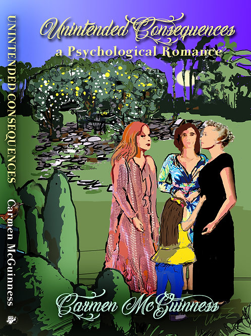 Unintended Consequences - A Psychological Romance (digital)