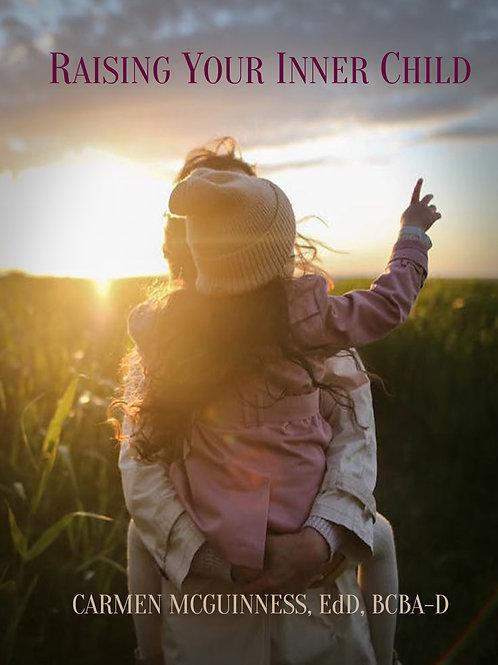 Raising Your Inner Child