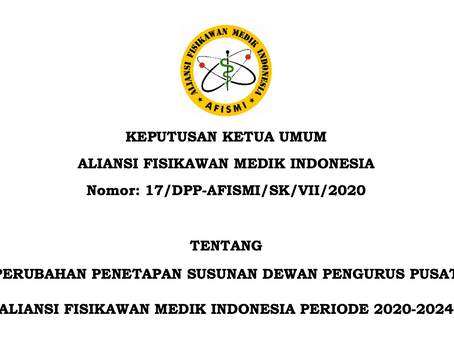 Perubahan Susunan Dewan Pengurus Pusat (DPP) AFISMI Periode 2020-2024