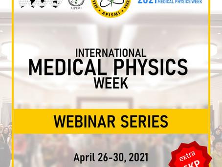 DEADLINE PENDAFTARAN International Medical PHYSICS WEEK (IMPW)
