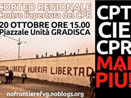 Manifestazione Regionale contro l'apertura del CPR a Gradisca 20 ottobre 2018 ore 15.00