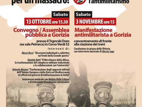 Gorizia 3 novembre 2018 manifestazione antimilitarista; 13 ottobre convegno