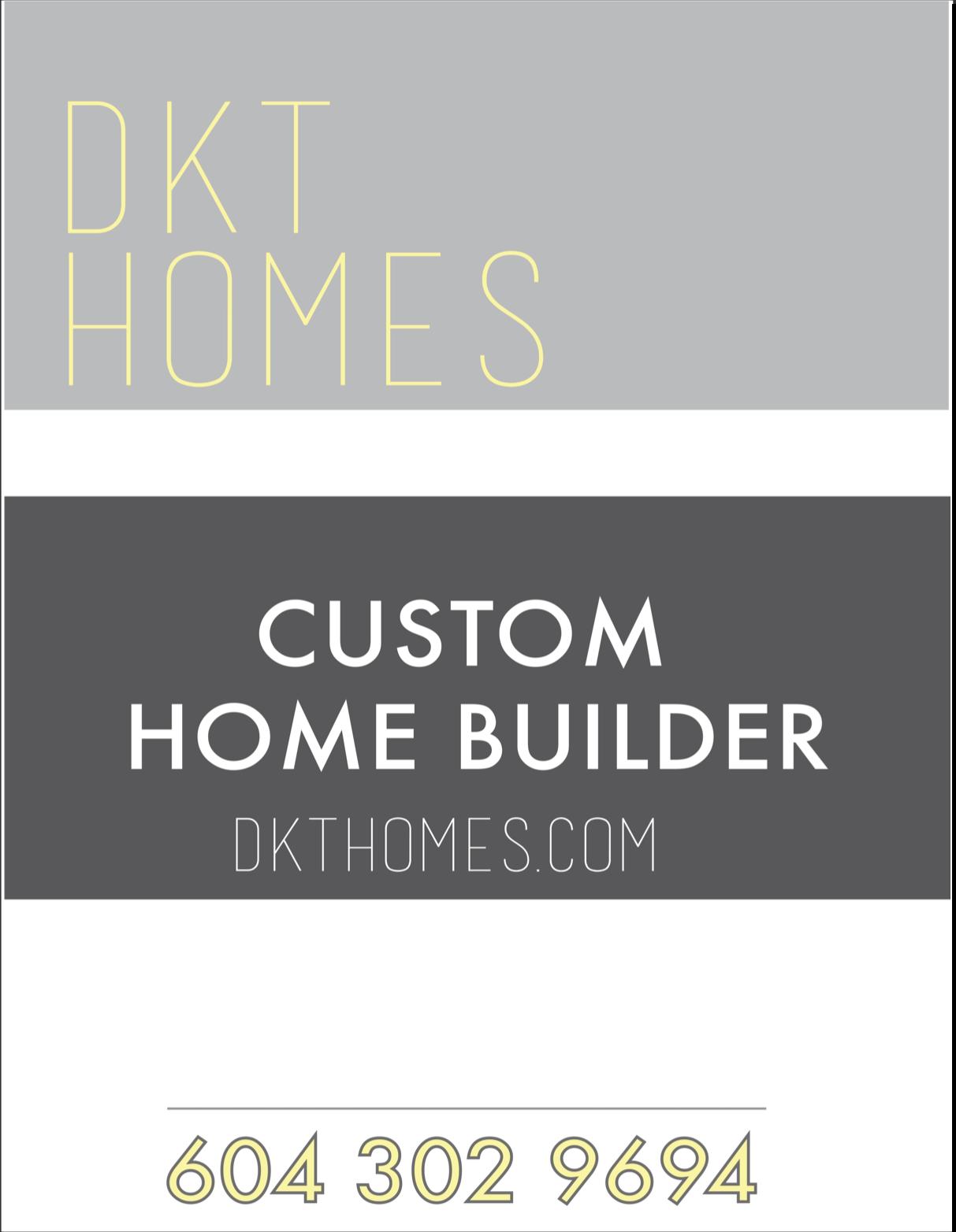 DKT Homes Lawn Sign