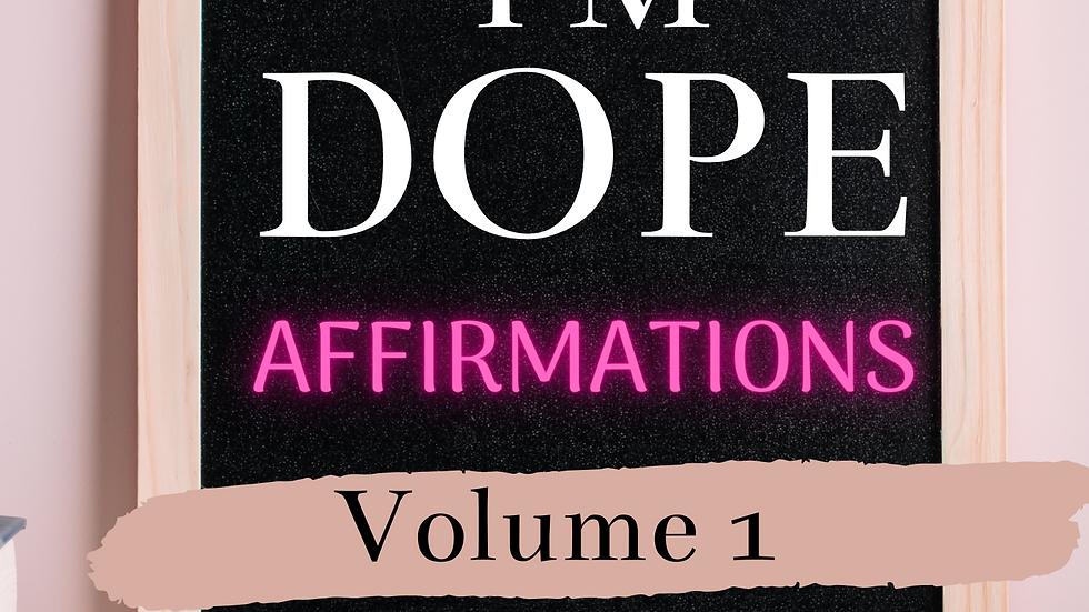 I'm DOPE Affirmations