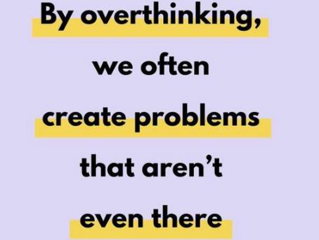 Are we still overthinking?