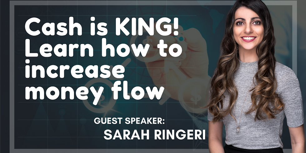 Cash is KING! Learn how to increase money flow