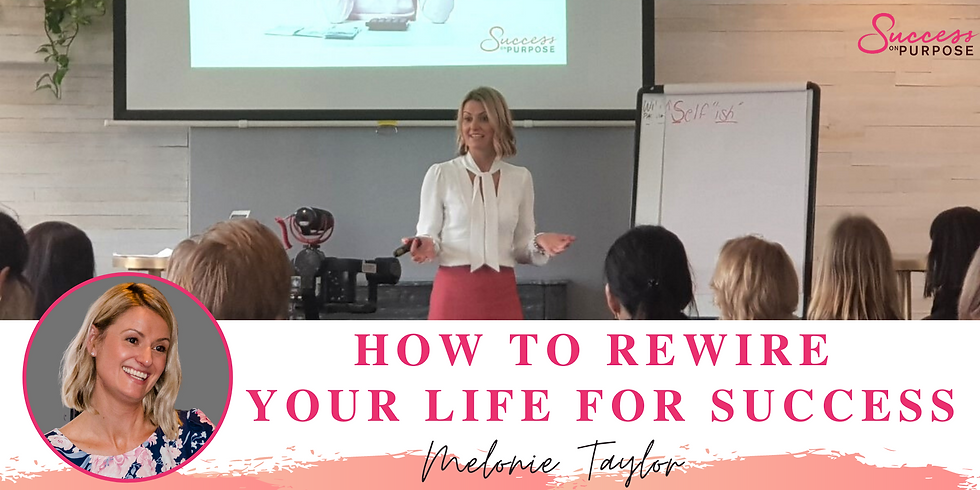 How to Rewire your Life for Success