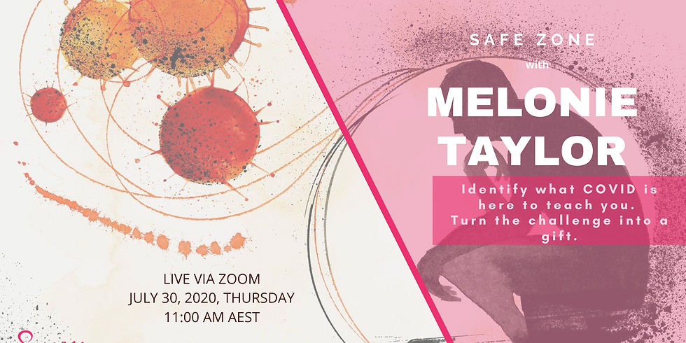 Safe Zone with Melonie Taylor