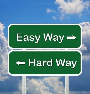 Do you choose the Hard Way?