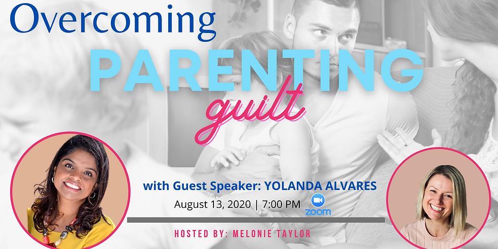 Overcoming Parenting Guilt