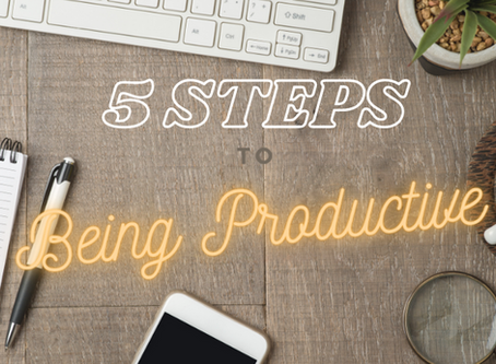 5 Tips to Being Productive