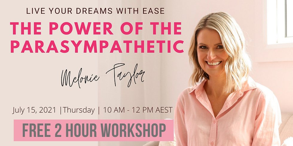 Live your Dreams with Ease! The Power of the Parasympathetic