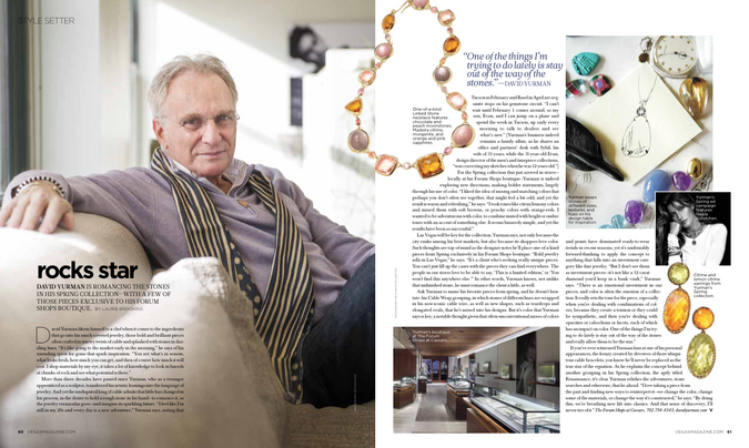 An interview with David Yurman for Vegas magazine.