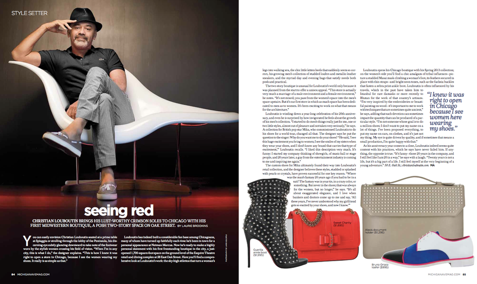 An interview with Christian Louboutin for Michigan Avenue magazine.