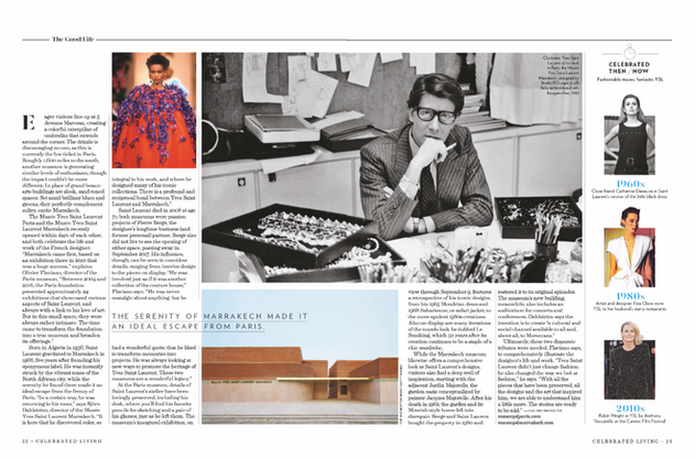 The Yves Saint Laurent Museum for Celebrated Living.