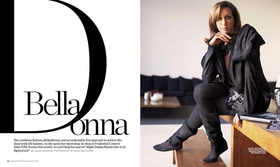 An interview with Donna Karan for Boston Common magazine.