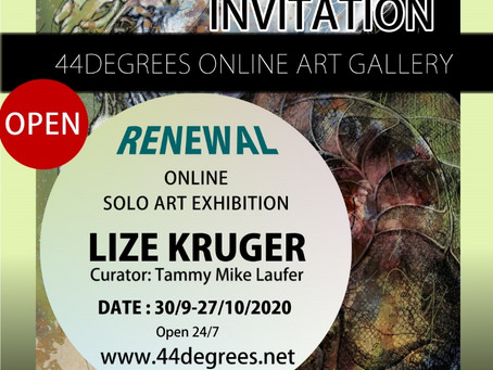 The Virtual Gallery of 44DEGREES presents the solo exhibition of LIZE KRUGER