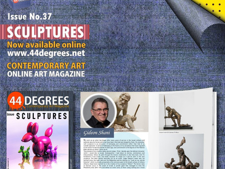 The new issue of the online art magazine44DEGREES - SCULPTURES