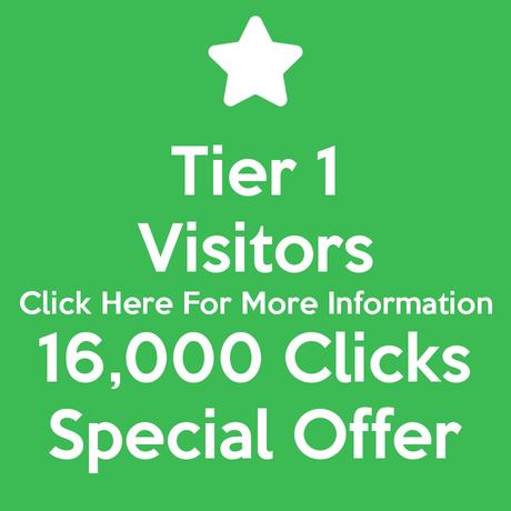 Tier 1 Visitors 16,000 Clicks Special Offer