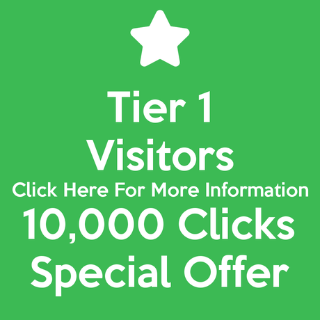 Tier 1 Visitors 10,000 Clicks Special Offer