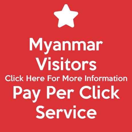 Myanmar Visitors Pay Per Click Service